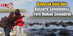 Kuyucuk Gölü'nün Kuşlarla Şenlenmesi Yöre Halkını Sevindirdi