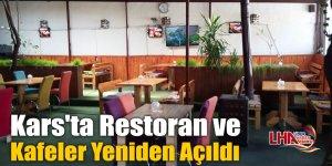 Kars'ta Restoran ve Kafeler Yeniden Açıldı