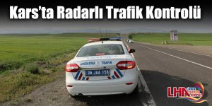 Kars'ta Radarlı Trafik Kontrolü