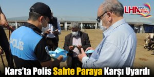 Kars'ta Polis Sahte Paraya Karşı Uyardı
