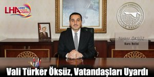 Vali Türker Öksüz, Vatandaşları Uyardı