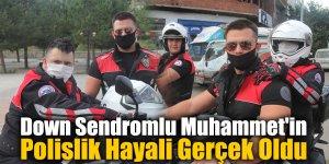 Down Sendromlu Muhammet'in  Polislik Hayali Gerçek Oldu