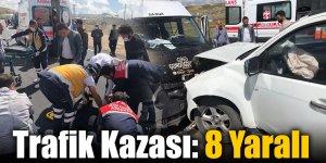 Trafik Kazası: 8 Yaralı