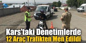 Kars'taki Denetimlerde 12 Araç Trafikten Men Edildi