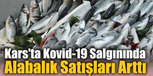Kars'ta Kovid-19 Salgınında Alabalık Satışları Arttı
