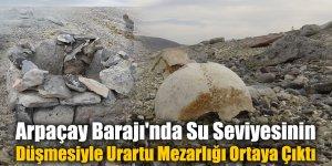 Arpaçay Barajı'nda Su Seviyesinin Düşmesiyle Urartu Mezarlığı Ortaya Çıktı