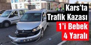 Kars'ta Trafik Kazası: 1'i Bebek 4 Yaralı