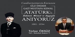 Öksüz'ün 10 Kasım Atatürk'ü Anma Günü Mesajı