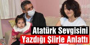 Atatürk Sevgisini Yazdığı Şiirle Anlattı