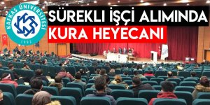 Kafkas Üniversitesi Sürekli İşçi Alımında Kura Heyecanı