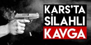 Kars'ta Silahlı Kavga