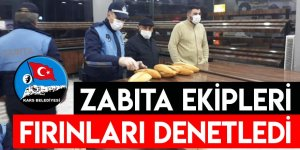 Kars Belediyesi Zabıta Ekipleri Fırınları Denetledi