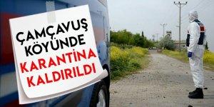 Çamçavuş Köyünde Karantina Kaldırıldı