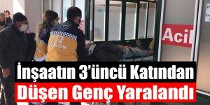 İnşaatın 3'üncü Katından Düşen Genç Yaralandı