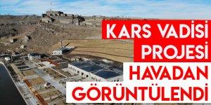 Kars Vadisi Projesi Havadan Görüntülendi
