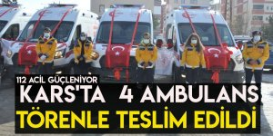 Kars'ta  4 Ambulans Törenle Teslim Edildi