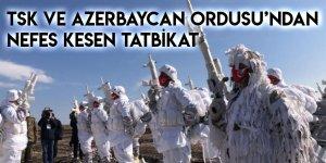 TSK ve Azerbaycan Ordusu'ndan Nefes Kesen Tatbikat