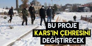 Bu Proje Kars'ın Çehresini Değiştirecek