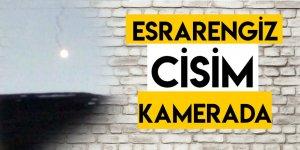 Esrarengiz Cisim Kamerada