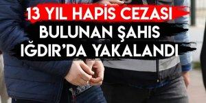 13 Yıl Hapis Cezası Bulunan Şahıs Iğdır'da Yakalandı