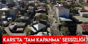 Kars'ta 'Tam Kapanma' Sessizliği