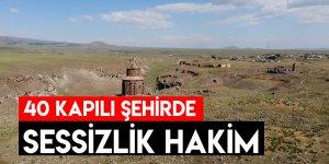 40 Kapılı Şehirde Sessizlik Hakim