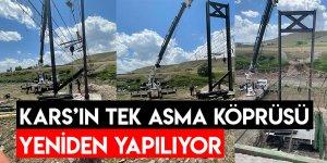 Kars'ın Tek Asma Köprüsü Yeniden Yapılıyor