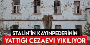 Stalin'in Kayınpederinin Yattığı Cezaevi Yıkılıyor