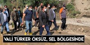 Vali Türker Öksüz, Sel Bölgesinde