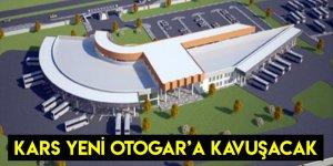 Kars Yeni Otogar'a Kavuşacak