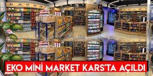 Eko Mini Market Kars'ta Açıldı