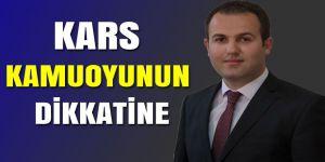KARS KAMUOYUNUN DİKKATİNE