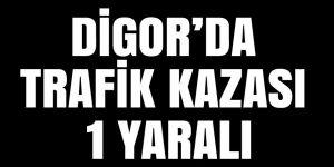 Digor'da, trafik kazası: 1 yaralı