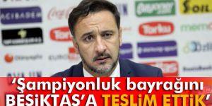 Pereira: ´Şampiyonluk bayrağını Beşiktaş'a teslim ettik´