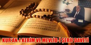 Kur'an-ı Kerim ve Mevlid-i Şerif Daveti