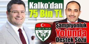 Kalko'dan Kars 36 Spor'a şampiyonluk yolunda destek sözü
