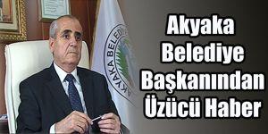 Kars Akyaka Belediye Başkanından Üzücü Haber