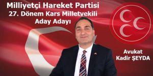 Avukat Kadir Şeyda, MHP Kars Milletvekili aday adayı oldu