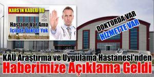 KAÜ Araştırma ve Uygulama Hastanesi'nden haberimize açıklama