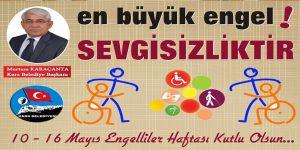Başkan KARAÇANTA'nın Engelliler Haftası Mesajı