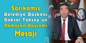 Sarıkamış Belediye Başkanı Köksal Toksoy'un Ramazan Bayramı Mesajı