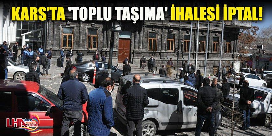 Kars'ta 'Toplu Taşıma' İhalesi İptal!